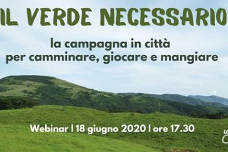 Webinar: Il verde necessario: la campagna in città per camminare, giocare e mangiare'